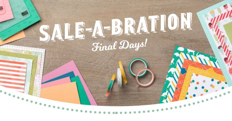 Final days of Sale-A-Bration – New freebies to be had!