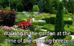Walking in the Garden at the time of the Evening Breeze -- Edward's Gardens, Toronoto
