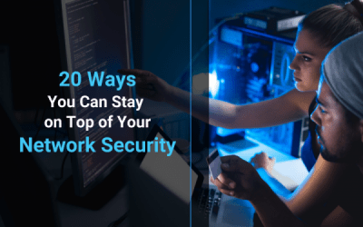 20 Ways You Can Stay on Top of Your Network Security