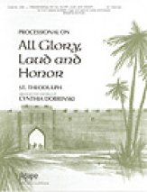 Processional On All Glory Laud And Honor