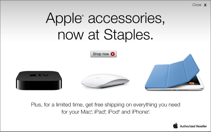 Apple® accessories, now at Staples®. Everything you need for your Mac®, iPad®, iPod® and iPhone®.