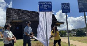 COURTESY DEPARTMENT OF PARKS AND RECREATION                                 Signage for the newly renamed Connie Chun Aliamanu Neighborhood Park in Salt Lake was unveiled today.