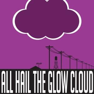 all_hail_the_glow_cloud_by_vinigri-d6pvhgr