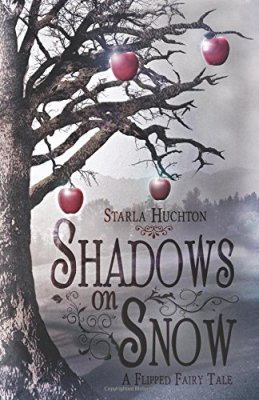 Shadows on Snow: A Flipped Fairy Tale (Flipped Fairy Tales)