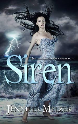Siren, by Jennifer Melzer