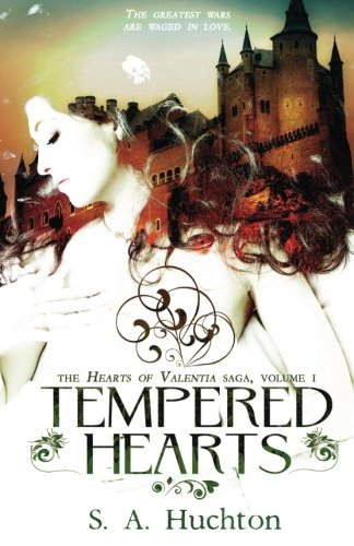 Tempered hearts (Hearts of Valentia) (Volume 1)