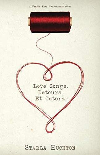 Love Songs, Detours, Et Cetera (Senior Year Sweethearts)
