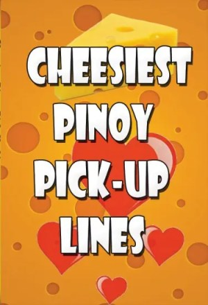 Cheesiest-Pinoy-Pick-Up-Lin