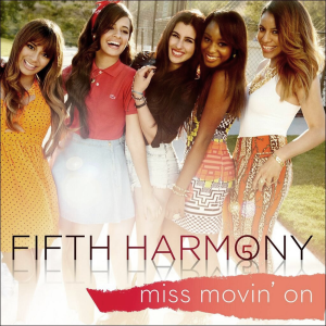Miss_Movin_On_Fifth_Harmony