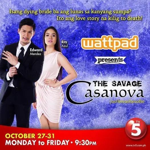 Wattpad Presents Savage Cassanova' Premieres Tonight on TV5