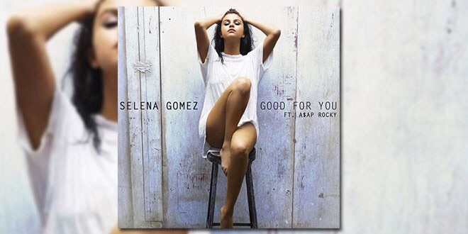 Selena Gomez good for you New single New York time squadre