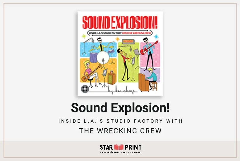 What a great coffee table book. Sound Explosion is about the Wrecking Crew. Heard of them! Yes, you have much of their music memorized, down to knowing a song on the first note.