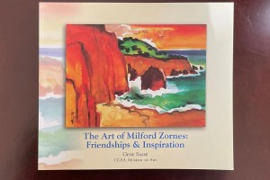 The Art of Milford Zornes Friendships & Inspiration, compiled by Gene Sasse.
