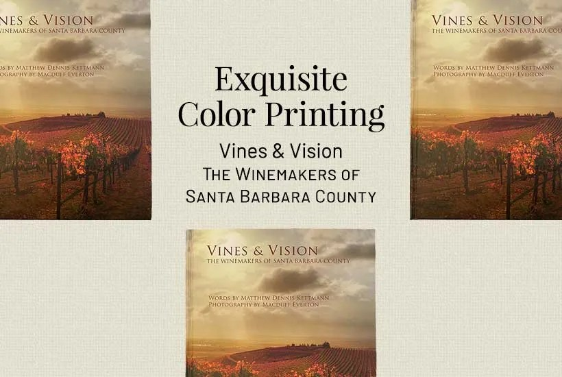 Vines & Visions - A book printed in exquisite color.
