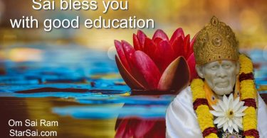 Shirdi Saibaba blessings for Good Education