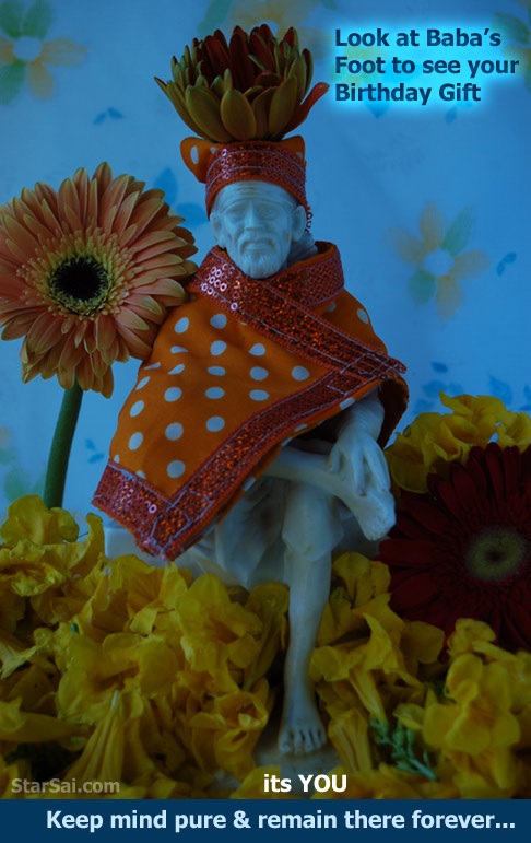 You are blessed to be in the holy foot of Shirdi Sai baba