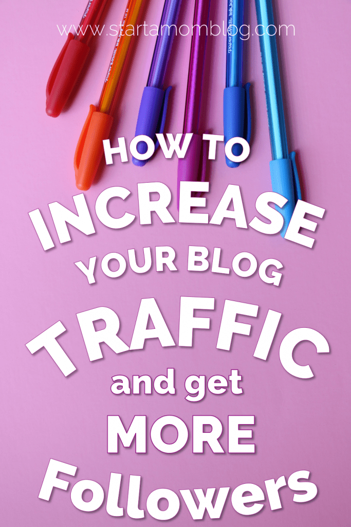 79 Super simple ways to increase your blog traffic and get more followers www.startamomblog.com