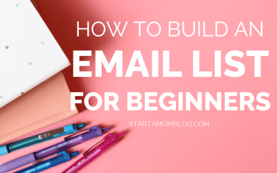 How to Build an Email List for Beginners in 2018