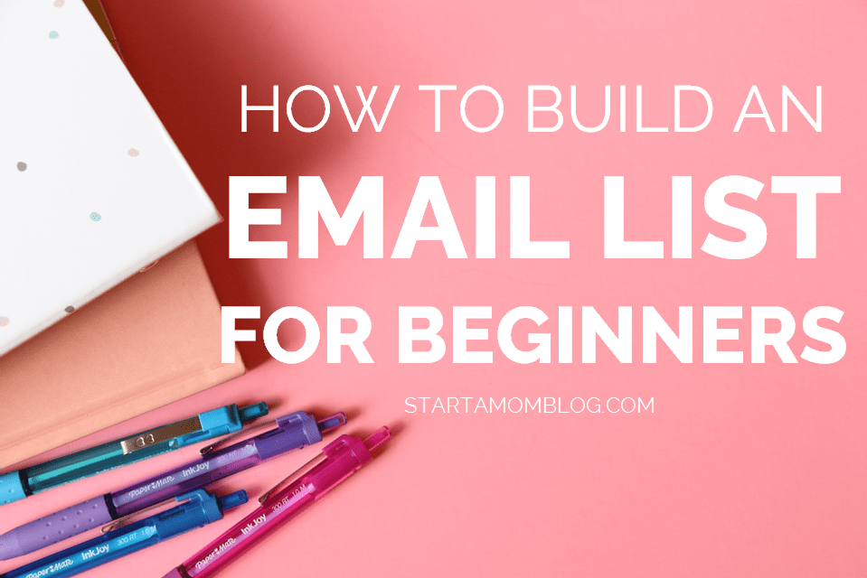How to Build an Email List for Beginners