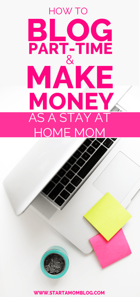 Blog Part Time Make Money Stay At Home Mom