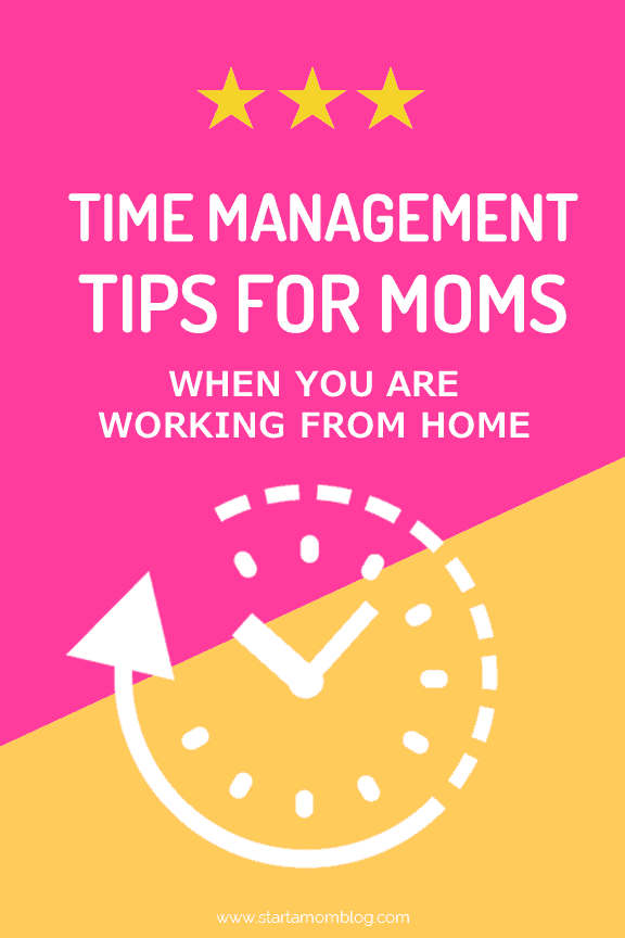Time Management Tips for Moms who Work from Home #timemanagement #momhacks #productivity