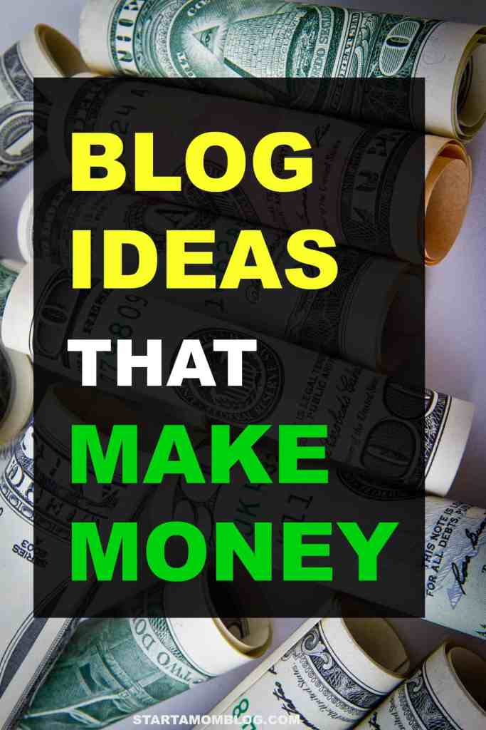 Blog ideas that make money