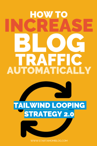 How to increase your blog traffic with tailwind and pinterest looping
