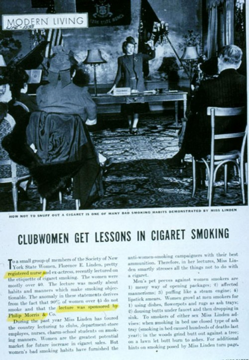 """Create the habit of smoking, then teach the women how to do it """"properly"""", as if there was an art to smoking."""
