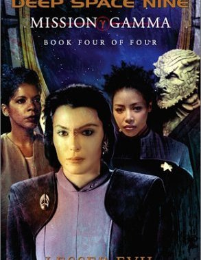 """Star Trek: Deep Space Nine: Mission Gamma Book 4: Lesser Evil"" Review by Tor.com"