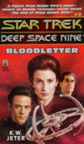Star Trek: Deep Space Nine: 3 Bloodletter Review by Deepspacespines.com