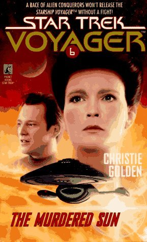 Star Trek: Voyager: 6 The Murdered Sun Review by Deepspacespines.com