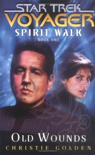 "51P23JC20PL. SL500  ""Star Trek: Voyager: Spirit Walk Book 1: Old Wounds"" Review by Trek Lit Reviews"