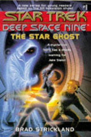 Star Trek: Deep Space Nine: 1 The Star Ghost Review by Deepspacespines.com