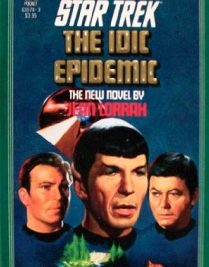 """Star Trek: 38 The Idic Epidemic"" Review by Treklit.com"