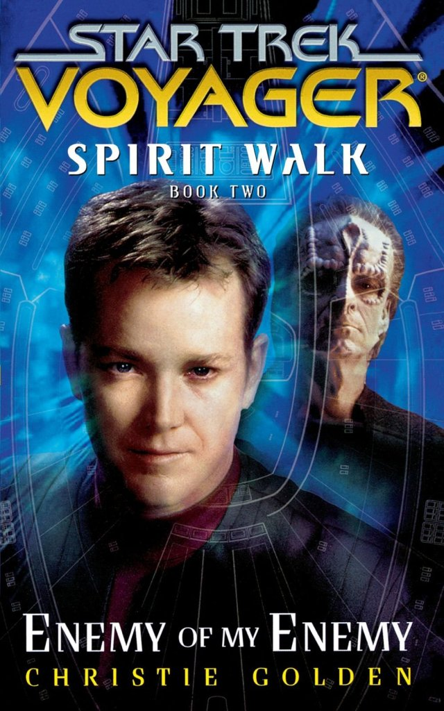 Star Trek: Voyager: Spirit Walk Book 2: Enemy of My Enemy Review by Treklit.com