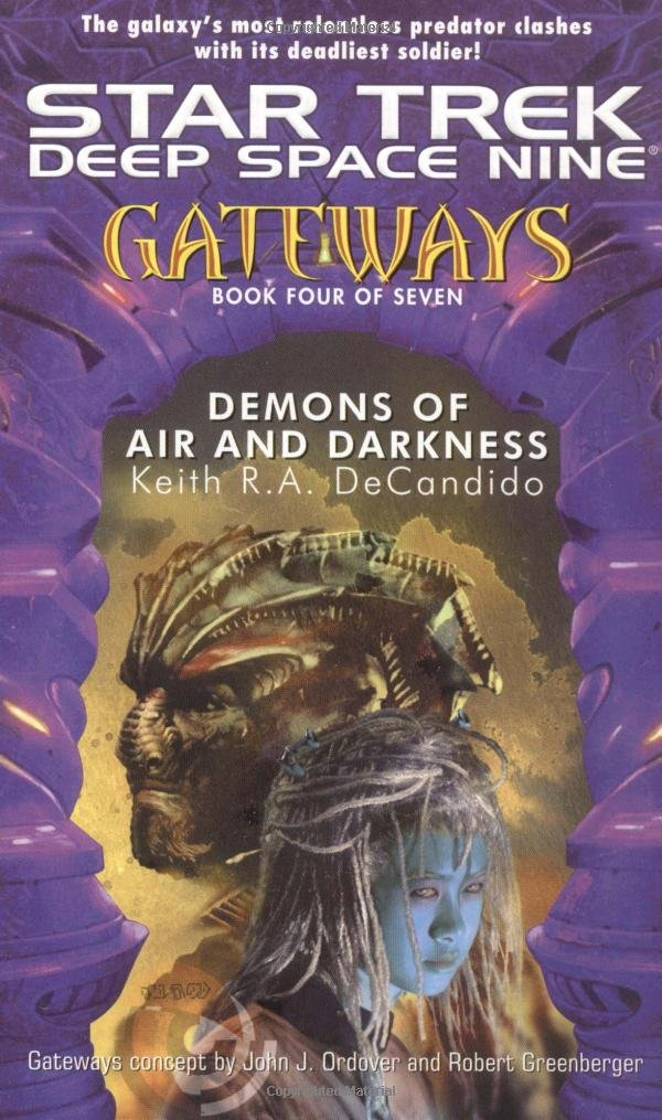 Star Trek: Deep Space Nine: Gateways: 4 Demons of Air and Darkness Review by Tor.com
