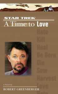 "a star trek the next generation time 4 a time to love 9780743462884 hr 186x300 ""Star Trek: The Next Generation: 5 A Time To Love"" Review by Trek Lit Reviews"