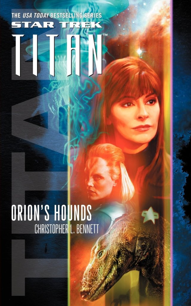Star Trek: Titan: Orion's Hounds Review by Treklit.com