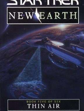 """Star Trek: New Earth: Book 5: Thin Air"" Review by Treklit.com"