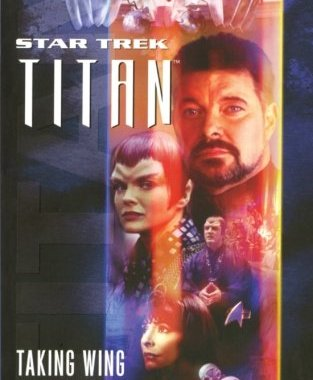"""Star Trek: Titan: Taking Wing"" Review by Literary Treks"