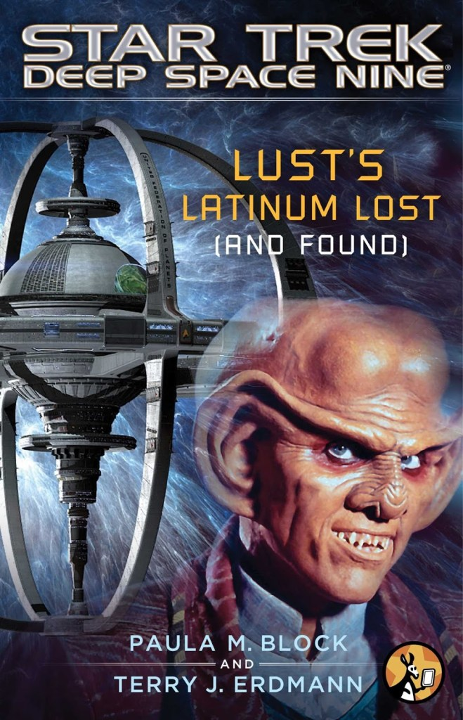 Star Trek: Deep Space Nine: Lust's Latinum Lost Review by Tor.com