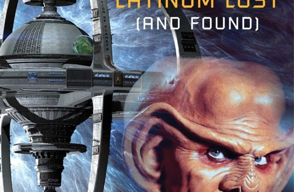 """Star Trek: Deep Space Nine: Lust's Latinum Lost"" Review by Tor.com"