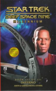"41YMSRC0PPL 187x300 ""Star Trek: Deep Space Nine: Millennium: 3 Inferno"" Review by Trek Lit Reviews"