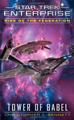 Star Trek: Enterprise: Rise of the Federation: Tower of Babel Review by Jlgribble.com