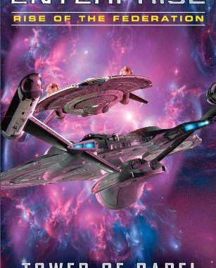 """Star Trek: Enterprise: Rise of the Federation: Tower of Babel"" Review by Jlgribble.com"