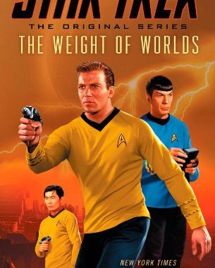 """Star Trek: The Original Series: The Weight of Worlds"" Review by Motionpicturescomics.com"