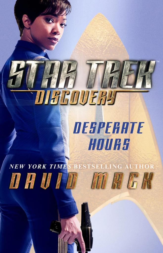 """st dsc desperatehours cover 659x1024 """"Star Trek: Discovery: Desperate Hours"""" Review by Discovery Debrief"""