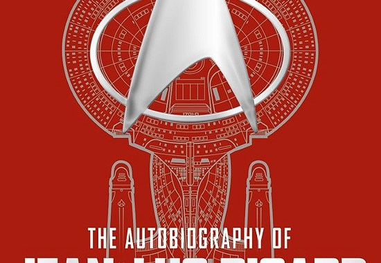"""The Autobiography of Jean-Luc Picard: The Story of One of Starfleet's Most Inspirational Captains"" Review by Holosuitemedia.com"