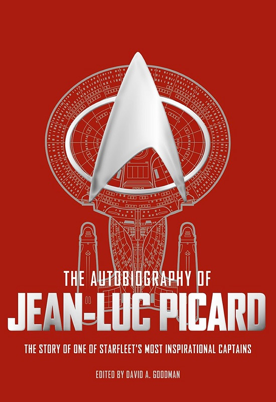 """jlcover """"The Autobiography of Jean Luc Picard: The Story of One of Starfleet's Most Inspirational Captains"""" Review by Trek Lit Reviews"""