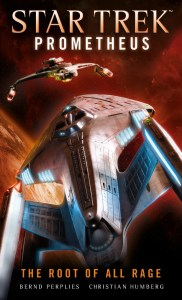 "Titan Books Star Trek Prometheus The Root of All Rage 182x300 ""Star Trek: Prometheus: The Root of All Rage"" Review by Trek Lit Reviews"